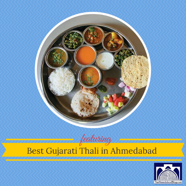 Restaurants serving Gujarati Thali in Ahmedabad.